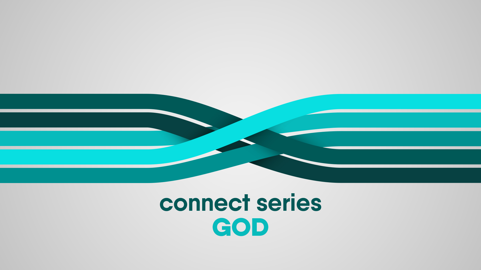 Connect Series - God