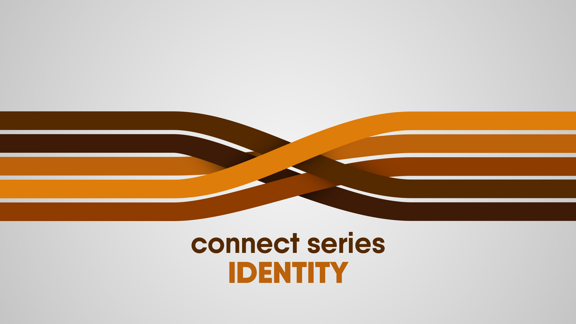 Connect Series - Identity
