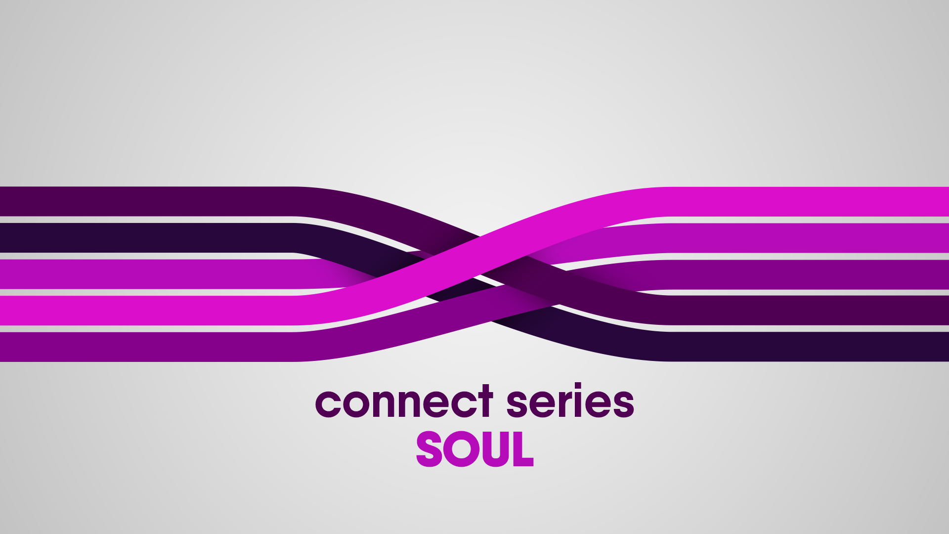Connect Series - Soul